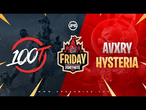 100T Vs Avxry & Hysteria | Friday Fortnite Week 10 | Winners Round 1