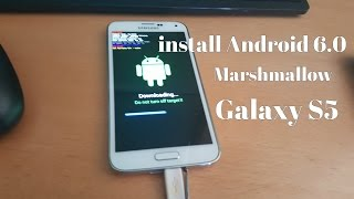 Samsung Galaxy S5 Root & Install Android 6.0 Marshmallow Full Tutorial