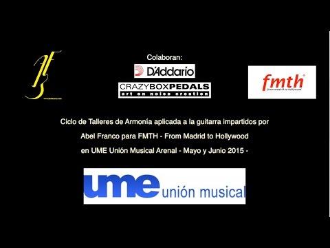 Abel Franco - Talleres de armonía moderna para FMTH en UME Arenal.