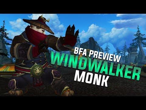 Windwalker Monk Preview (BFA Beta)