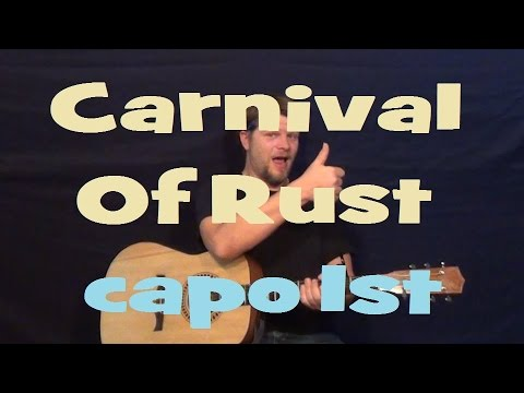 Carnival Of Rust Poets Of The Fall Easy Strum Guitar Lesson Chords