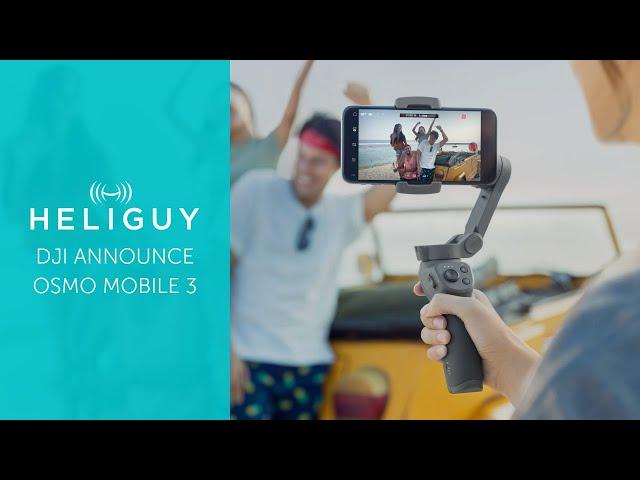 Osmo Mobile 3 - DJI's First Foldable Gimbal | Heliguy