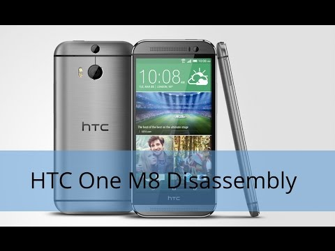 How to Disassemble/Tear Down HTC One M8