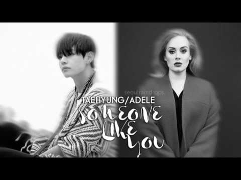 Taehyung & Adele - Someone Like You [SeoulRaindrops MASH UP]
