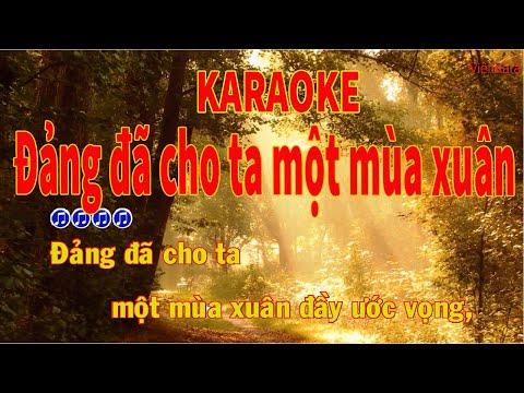 Đảng đã cho ta một mùa xuân karaoke tone nữ|Đảng đã cho ta một mùa xuân