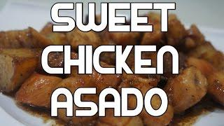 Paano magluto Sweet Chicken Asado Recipe - Tagalog Pinoy Filipino Video