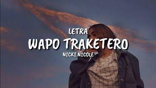 Nicki Nicole - Wapo Traketero (Letra)