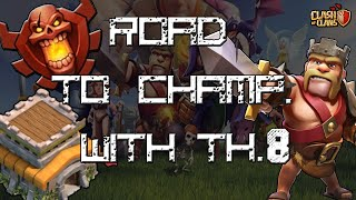 ROAD TO CHAMP WITH TH8 #1 | Clash of Clans ITA
