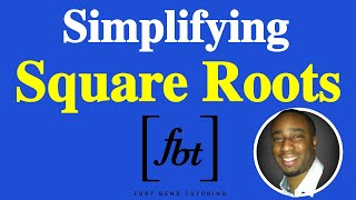 Simplifying Square Roots [fbt]