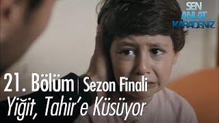 Yiğit, Tahir