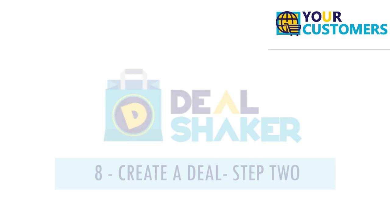 6  DealShaker Tutorials   Create a Deal   Step 2