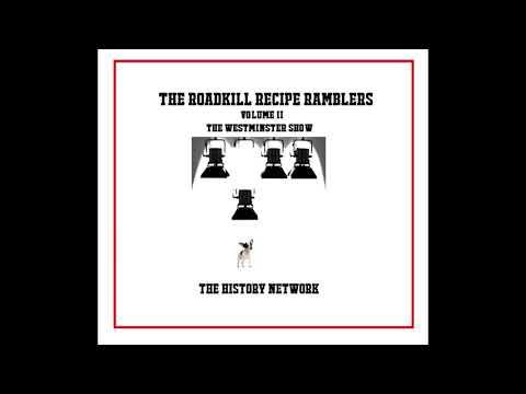 Road Kill Recipe Ramblers Volume 2