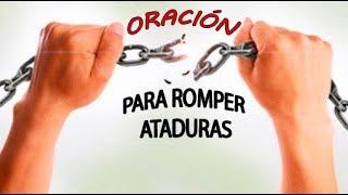 ROMPE Y DESTRUYE MALDICIONES Y ATADURAS CON ESTA ORACIÓN