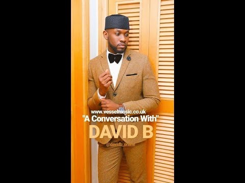 A Conversation With... DAVID B (MOBO Nominee)