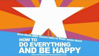 Dave Monk BBC Essex talks to Peter Jones about How To Do Everything and Be Happy