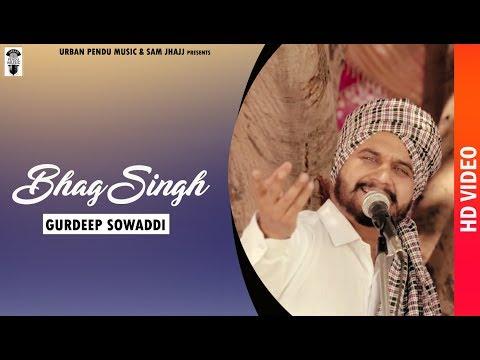 Bhag Singh  | Full Song | Gurdeep Sowaddi | New Punjabi Songs 2018 | Urban Pendu Music