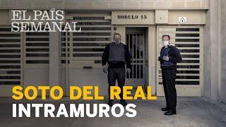 Soto Del Real, intramuros | Reportaje | El País Semanal