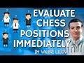 Evaluate 📝 Chess Positions Immediately! - IM Lilov [Free Training]
