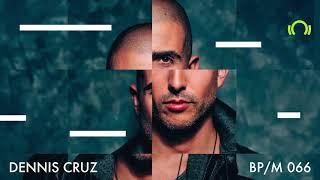 Dennis Cruz - Beatport Mix 066