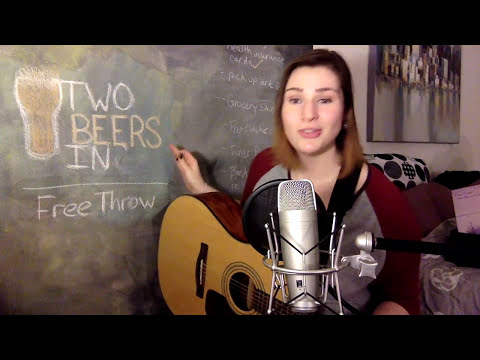 Two Beers In - Free Throw (acoustic cover)