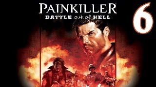 Painkiller: Battle Out of Hell Playthrough/Walkthrough Level 6 [No commentary]