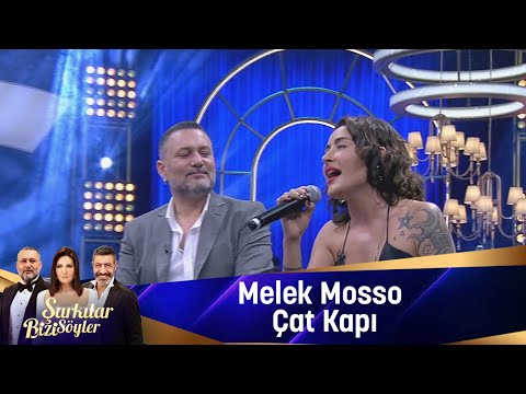 Melek Mosso - Çat Kapı