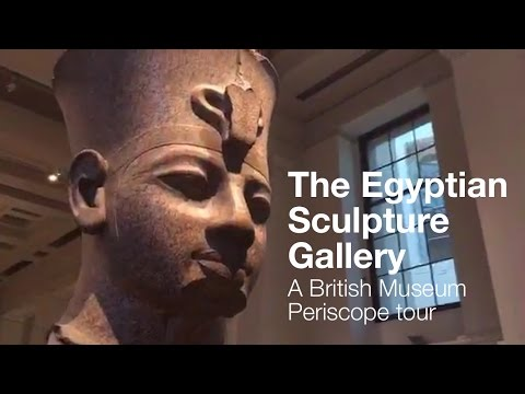 Curator's tour of the Egyptian Sculpture Gallery (Periscope