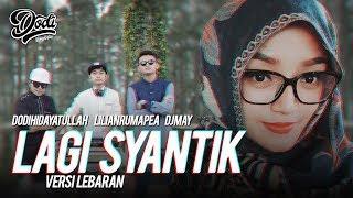 Video LAGI SYANTIK - SITI BADRIAH LEBARAN ( Cover by Dodi Hidayatullah, Lilian,DJ May) download MP3, 3GP, MP4, WEBM, AVI, FLV September 2018