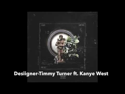 Desiigner-Timmy Turner remix ft. Kanye West