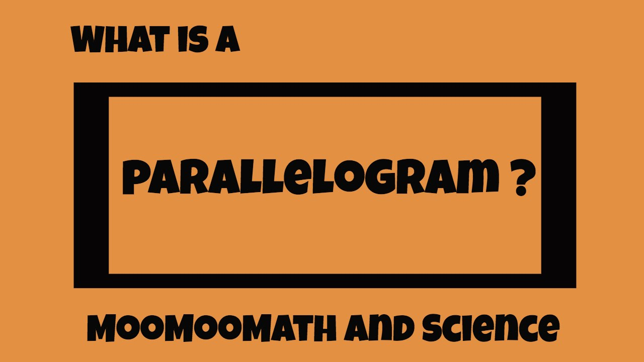 What is a parallelogram