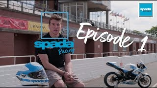 Team Spada Racing EP.1: A Spada Sessions Special.