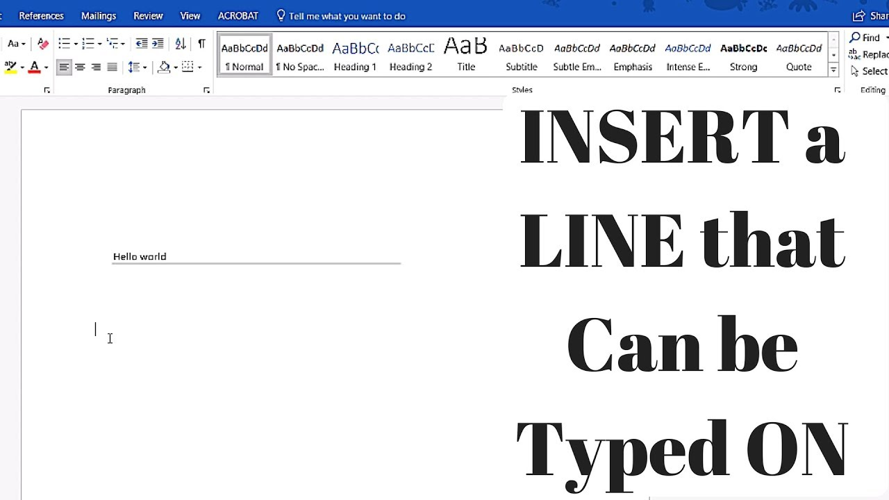 How to INSERT a LINE that can be TYPED ON in Microsoft Word 25