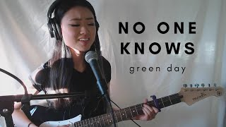 No One Knows -  Green Day