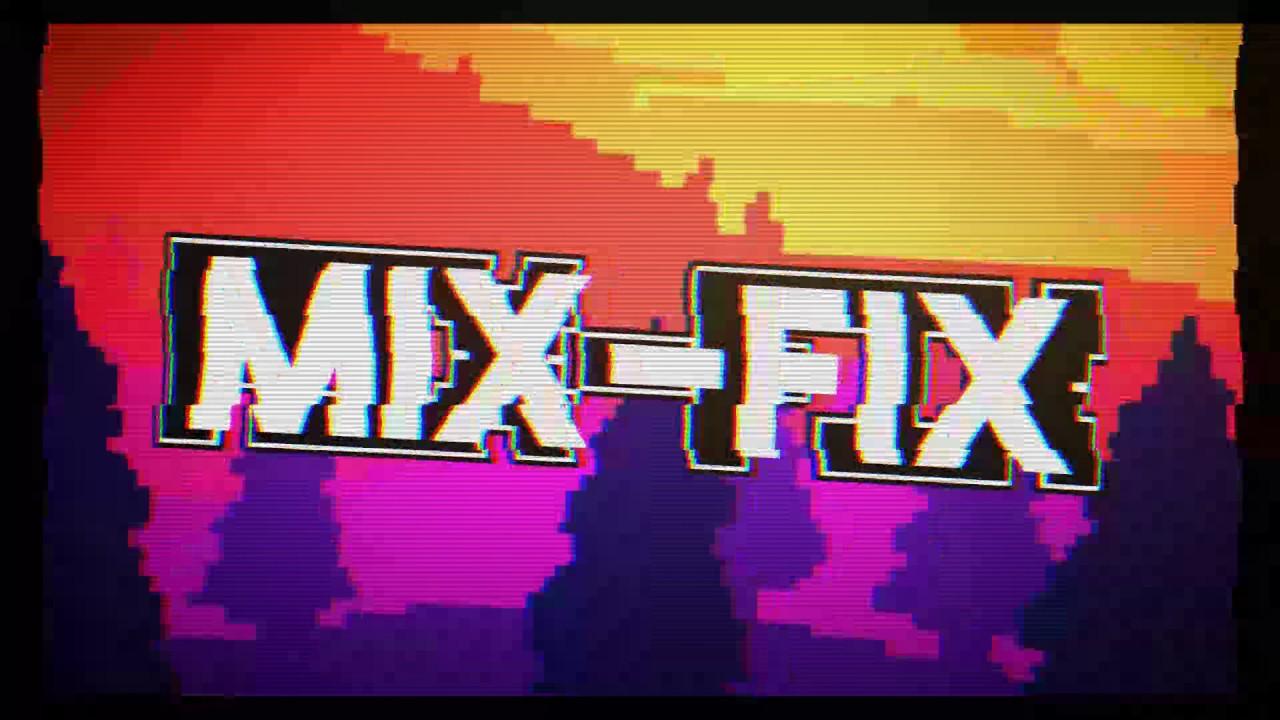 Интро для канала MIX-FIX - YouTube