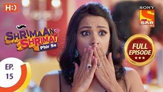 Shrimaan Shrimati Phir Se - Ep 15 - Full Episode - 2nd April, 2018