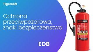 EDB - Ochrona przeciwpozarowa, znaki bezpieczenstwa, instrukcje zagrozen