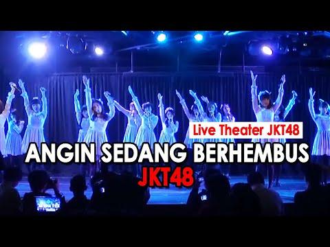 JKT48 - Angin Sedang Berhembus [Live Theater JKT48]