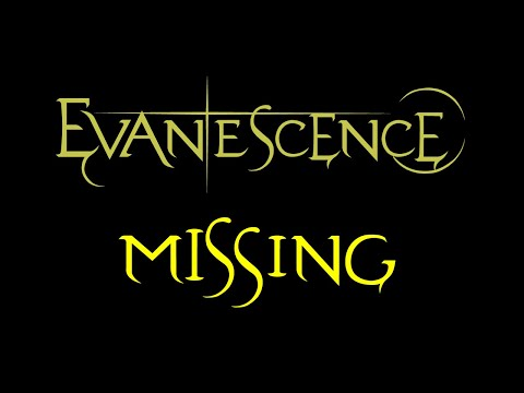 Evanescence - Missing Lyrics (Fallen Outtake)