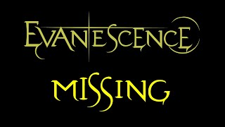 Baixar Evanescence-Missing Lyrics (Fallen Outtake)