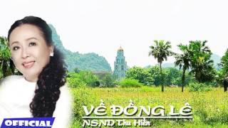 VỀ ĐỒNG LÊ - NSND Thu Hiền
