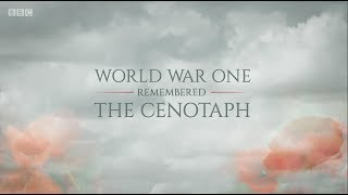 BBC Remembrance Sunday The Cenotaph 2018: World War One Remembered