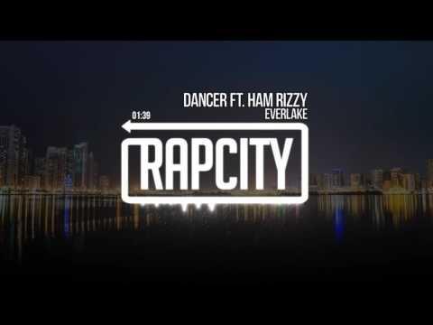 EVERLAKE - Dancer Ft. Ham Rizzy