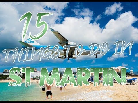 Top 15 Things To Do In St Martin