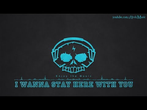 I Wanna Stay Here With You by Loving Caliber - [2010s Pop Music]