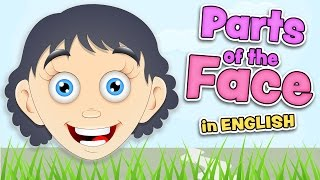 PARTS of the FACE - English for kids