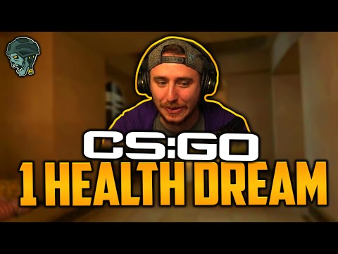 THE 1 HEALTH DREAM! (Counter-Strike: Global Offensive)