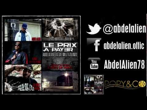Abdelalien - Le Prix A Payer Feat. Jae Millz(Young Money) & Alonzo(Psy4) [MP3 2013]