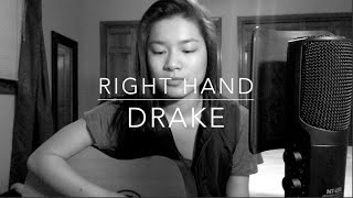 Right Hand - Drake (Cover)