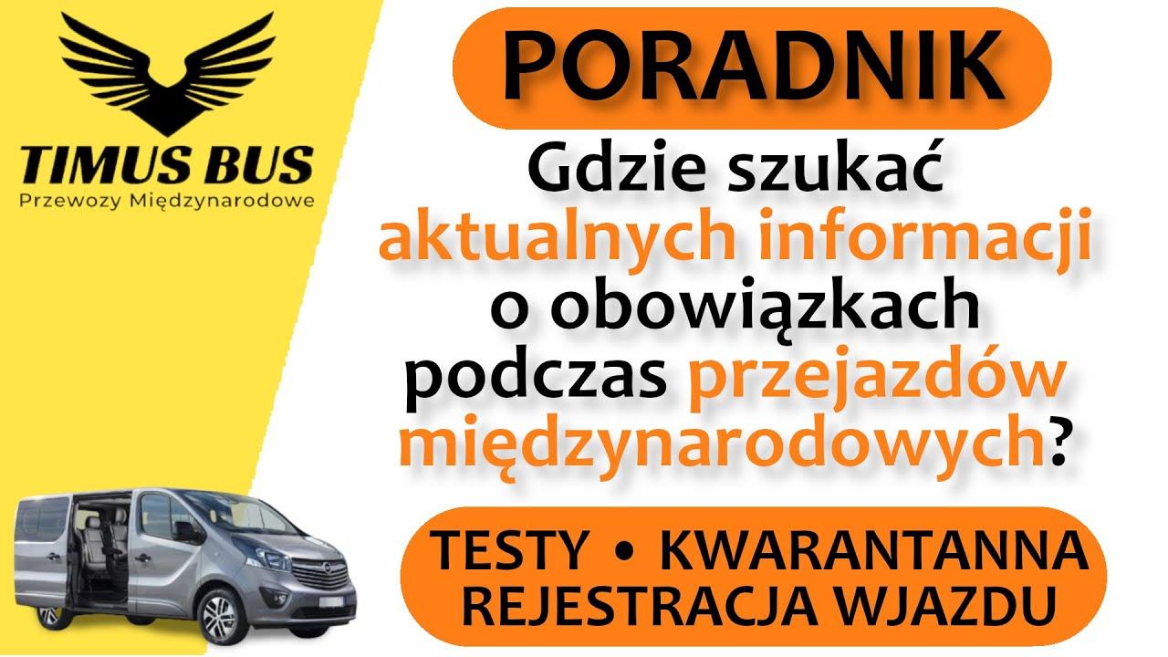 PORADNIK: Gdzie szukać informacji o obowiązkach podczas przejazdów międzynarodowych?   Timus Bus