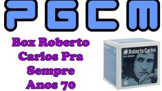 Box Roberto Carlos Pra Sempre Anos 70